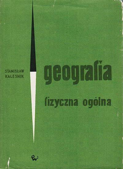Znalezione obrazy dla zapytania Stanisław Kalesnik Geografia fizyczna ogólna